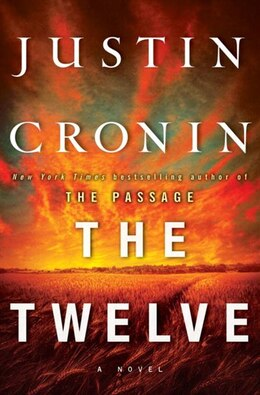 Book The Twelve by Justin Cronin