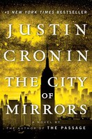 Book The City Of Mirrors: A Novel (book Three Of The Passage Trilogy) by Justin Cronin