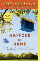 Happier At Home: The Days Are Long, But The Years Are Short