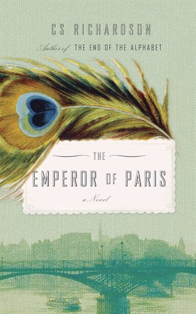 The Emperor Of Paris by CS Richardson