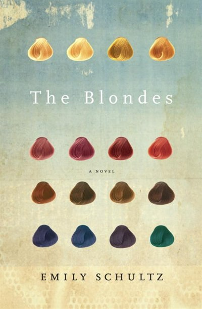 The Blondes by Emily Schultz
