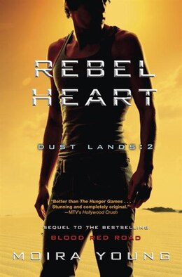 Book Rebel Heart: Dust Lands: 2 by Moira Young