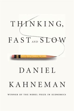 Book Thinking, Fast and Slow by Daniel Kahneman