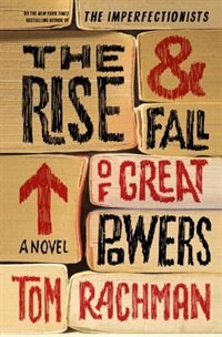 Book The Rise & Fall Of Great Powers by Tom Rachman
