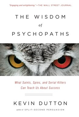 Book The Wisdom Of Psychopaths by Kevin Dutton