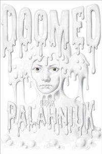 Book Doomed by Chuck Palahniuk