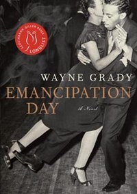 Book Emancipation Day by Wayne Grady