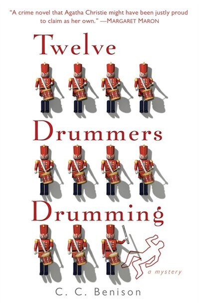 Twelve Drummers Drumming: A Father Christmas Mystery by C. C. Benison