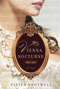 Book Vienna Nocturne by Vivien Shotwell