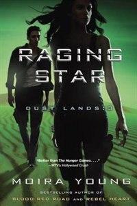 Raging Star: Dust Lands: 3