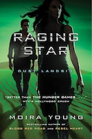 Raging Star: Dust Lands: 3