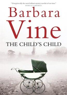 Book The Child's Child by Barbara  Vine