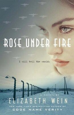 Book Rose Under Fire by Elizabeth E. Wein