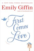 Book First Comes Love by Emily Giffin