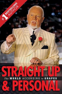 Book Straight Up And Personal: The World According To Grapes by Don Cherry