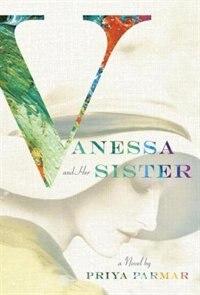 Book Vanessa And Her Sister by Priya Parmar