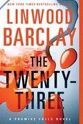 Book The Twenty-three by Linwood Barclay