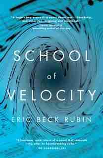 School Of Velocity by Eric Beck Rubin
