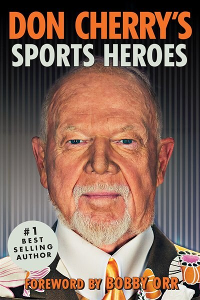 Don Cherry's Sports Heroes by Don Cherry