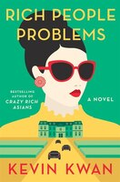 Book Rich People Problems by Kevin Kwan