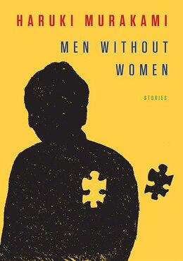 Book Men Without Women: Stories by Haruki Murakami