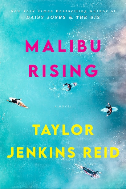 Malibu Rising: A Novel, Book by Taylor Jenkins Reid (Paperback) |  www.chapters.indigo.ca