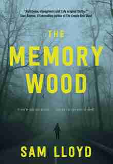 The Memory Wood by Sam Lloyd