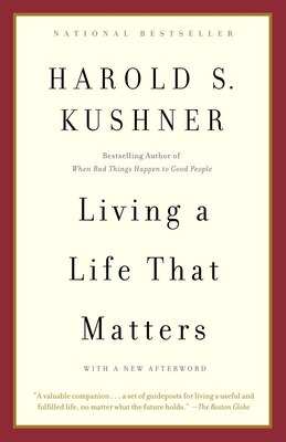 Book Living A Life That Matters by Harold S. Kushner