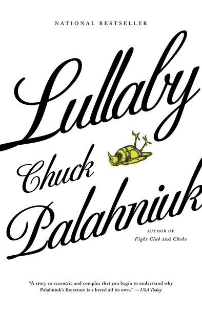 Lullaby by Chuck Palahniuk