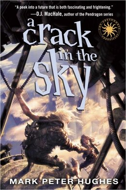 Book A Crack In The Sky by Mark Peter Hughes