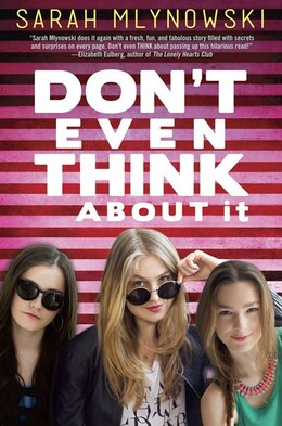 Book Don't Even Think About It by Sarah Mlynowski