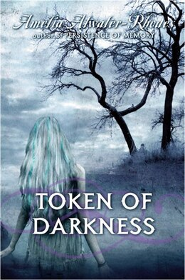 Book Token Of Darkness by A Atwaterrhodes