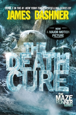 Book The Death Cure (maze Runner, Book Three) by James Dashner