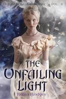The Katerina Trilogy, Vol. Ii: The Unfailing Light