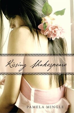 Book Kissing Shakespeare by Pamela Mingle