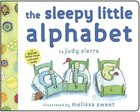 The Sleepy Little Alphabet: A Bedtime Story From Alphabet Town