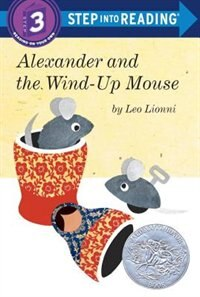 Book Alexander And The Wind-up Mouse (step Into Reading, Step 3) by Leo Lionni