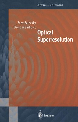 Book Optical Superresolution by David Mendlovic