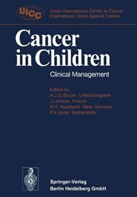 Book Cancer in Children: Clinical Management by International Union against Cancer