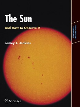Book The Sun and How to Observe It by Jamey L. Jenkins