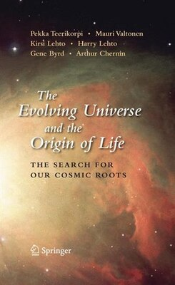 Book The Evolving Universe and the Origin of Life: The Search for Our Cosmic Roots by Pekka Teerikorpi
