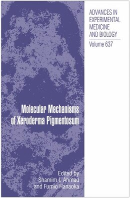 Book Molecular Mechanisms of Xeroderma Pigmentosum by Shamim Ahmad