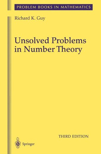 Unsolved Problems In Number Theory by Richard Guy