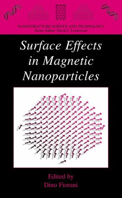 Book Surface Effects In Magnetic Nanoparticles by Dino Fiorani