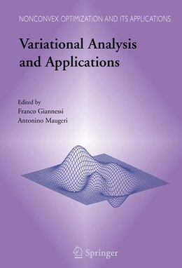 Book Variational Analysis and Applications by Franco Giannessi
