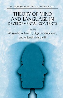 Book Theory Of Mind And Language In Developmental Contexts by Alessandro Antonietti