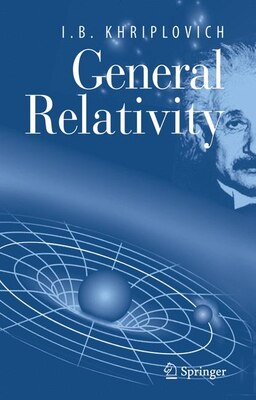 Book General Relativity by I.B. Khriplovich