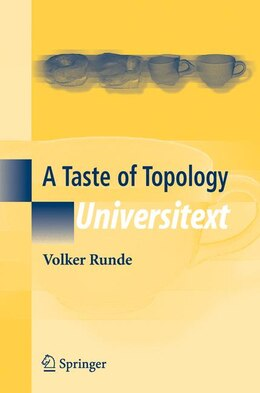 Book A Taste of Topology by Volker Runde