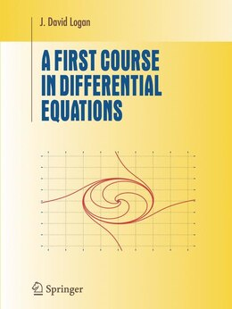 Book A First Course in Differential Equations by J David Logan
