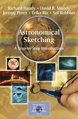 Book Astronomical Sketching: A Step-by-step Introduction: A Step-by-Step Introduction by Richard Handy